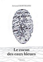 Téléchargez le livre :  Le cocon des eaux bleues