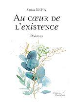 Téléchargez le livre :  Au cœur de l'existence