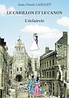 Télécharger le livre :  Le Carillon et le canon – L'éclaircie