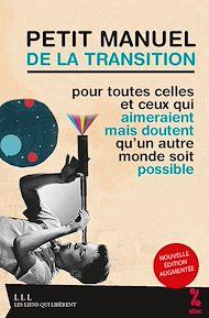 Téléchargez le livre :  Petit manuel de la transition