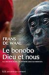 Télécharger le livre :  Le bonobo, Dieu et nous