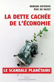Téléchargez le livre :  La dette cachée de l'économie