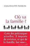 Télécharger le livre :  Où va la famille ?