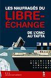 Télécharger le livre :  Les naufragés du libre-échange