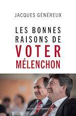 Téléchargez le livre :  Les bonnes raisons de voter Mélenchon