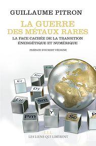 Téléchargez le livre :  La guerre des métaux rares