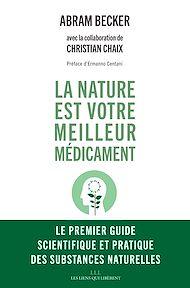 Téléchargez le livre :  La nature est votre meilleur médicament
