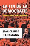 Télécharger le livre :  la fin de la démocratie