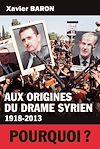Télécharger le livre :  Aux origines du drame syrien