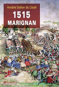 Téléchargez le livre :  1515, Marignan