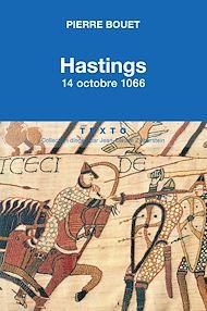 Téléchargez le livre :  Hastings 14 octobre 1066