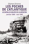 Télécharger le livre :  Les Poches de l'Atlantique - Les batailles oubliées de la libération