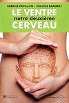 Télécharger le livre :  Le ventre, notre deuxième cerveau