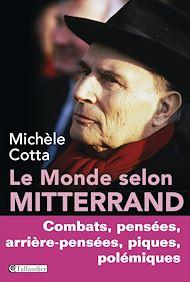 Téléchargez le livre :  Le monde selon Mitterrand