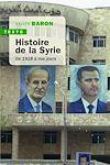 Télécharger le livre :  Histoire de la Syrie. 1918 à nos jours