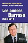 Télécharger le livre :  Les années Barrosso, 2004-2014
