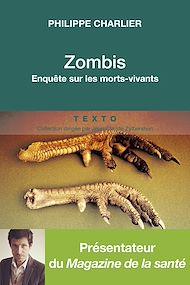 Téléchargez le livre :  Zombis. Enquête sur les morts-vivants