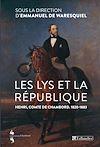 Télécharger le livre :  Les Lys et la république. Henri, comte de Chambord