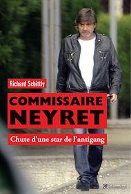 Téléchargez le livre :  Commissaire Neyret