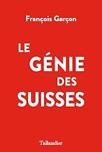 Download this eBook Le Génie des Suisses