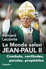 Download this eBook Le Monde selon Jean-Paul II