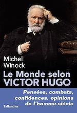 Download this eBook Le Monde selon Victor Hugo