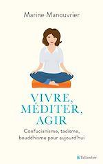 Download this eBook Vivre, méditer, agir
