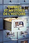 Télécharger le livre :  Ombres et mystères de l'histoire