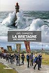Télécharger le livre :  La Bretagne, une aventure mondiale