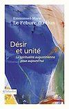Télécharger le livre :  Désir et unité