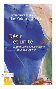 Téléchargez le livre :  Désir et unité