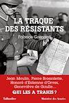 Télécharger le livre :  La traque des Résistants