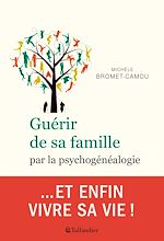 Download this eBook Guérir de sa famille