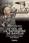 Télécharger le livre :  Le Vol de la tapisserie de Bayeux
