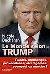 Télécharger le livre :  Le monde selon Trump