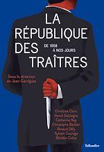 Download this eBook La République des traîtres