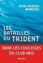 Download this eBook Les Batailles du trident