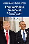 Télécharger le livre :  Les Présidents américains de George Washington à Donald Trump