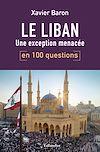 Télécharger le livre :  Le Liban en 100 questions