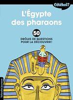 Download this eBook Cétékoi L'Égypte des pharaons ?