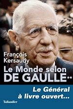 Download this eBook Le Monde selon De Gaulle Tome 2
