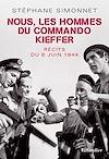 Télécharger le livre :  Nous, les hommes du commando Kieffer