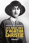 Télécharger le livre :  Les mille vies d'Agatha Christie