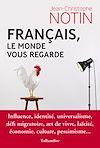 Télécharger le livre :  Français, le monde vous regarde