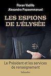 Télécharger le livre :  Les Espions de l'Elysée