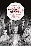 Télécharger le livre :  Juifs et musulmans au Yémen