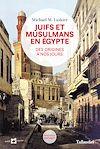 Télécharger le livre :  Juifs et musulmans en Egypte