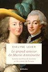 Télécharger le livre :  Le grand amour de Marie-Antoinette