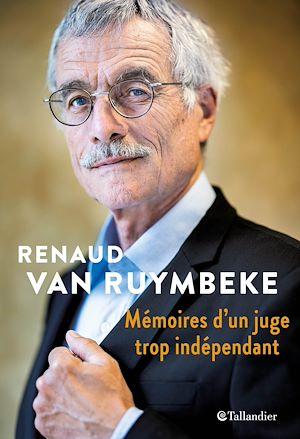 Téléchargez le livre :  Mémoires d'un juge trop indépendant