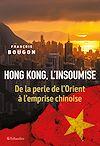 Télécharger le livre :  Hong Kong l'insoumise